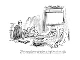 """May I suggest, Senator, that perhaps we should just offer the whole ve a…"" - New Yorker Cartoon Premium Giclee Print by Alan Dunn"