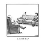 """I don't like him."" - New Yorker Cartoon Premium Giclee Print by Harry Bliss"