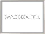 Simple Is Beautiful Print