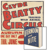 """Clyde Beatty Trained Wild Animal Circus"", 1935 Wood Print"