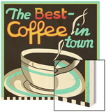 Best Coffee in Town Wood Sign by Kate Ward Thacker