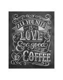 All You Need Is Love & A Good Cup Of Coffee Prints by  L.A. Pop Art