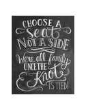 Choose A Seat Not A Side Poster