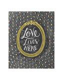 Love Lives Here Plakater