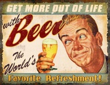 More Out of Life Tin Sign