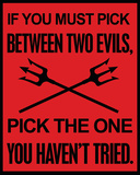 Two Evils Tin Sign