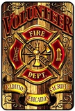 Volunteer Fire Tin Sign