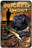 Wicked Hunt Tin Sign