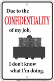Confidential Tin Sign