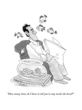 """How many times do I have to tell you to stay inside the bowl?"" - New Yorker Cartoon Premium Giclee Print by Gahan Wilson"