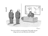 """You two are fired as security guards. Now gather up your things and escor..."" - New Yorker Cartoon Premium Giclee Print by Zachary Kanin"