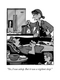 """Yes, I was asleep. But it was a vigilant sleep."" - New Yorker Cartoon Premium Giclee Print by William Haefeli"