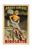 Ambigu Comique, Gigolette Giclee Print by Albert Guillaume