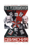 Ohne Revolutionstheorie Gibt Es Keine Revolutionäre Bewegung Giclee Print by Gustav Klucis