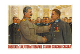 Work Well, So That Comrade Stalin Will Say Thank You! Giclee Print by Vladislav Grigoryevich Pravdin
