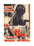 For the Reconstruction of the Transport! Giclee Print by Iosif Ivanovich Gromitsky