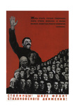 Stalintsy! Let's Make the Front of Stahanov Movement Wider! Giclee Print by Genrikh Mendeleevich Futerfas