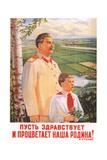 Long Live and Prosper Our Motherland! Giclee Print by Pyotr Semyonovich Golub
