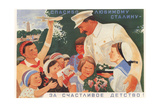 Thanks to Dear Stalin for a Happy Childhood! Giclee Print by Viktor Iwanovich Govorkov