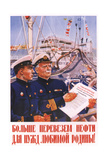 Let's Convey More Oil for Needs of Our Dear Motherland! Giclee Print by Vasily Nikolaevich Elkin