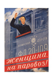 Woman, on the Steam Locomotive! Giclee Print by Olga Konstantinovna Deyneko