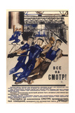 All to the Review! Take Part in the All-Union Review of Production Meetings Giclee Print by Yuri Ivanovich Pimenov