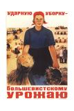 Shock Gathering in for Harvest of Bolsheviks Giclee Print by Maria Alexandrovna Voron