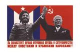 Long Live Everlasting, Indestructible Friendship Between Cuba and the Soviet Union Giclee Print by Yuri Vladimirovich Kershin