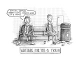 Waiting for the G Train -- Parody of Waiting for Godot. - New Yorker Cartoon Premium Giclee Print by Jason Adam Katzenstein