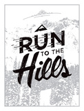 Run to the Hills Serigraph by Mike Klay