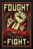 Fought The Fight Print
