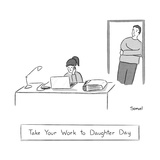 Take your work to daughter day -- a father watches his daughter sitting at... - New Yorker Cartoon Premium Giclee Print by Jacob Samuel