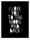 I Love You To The Moon And Back Affiches par Brett Wilson