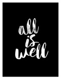 All Is Well BLK Poster by Brett Wilson