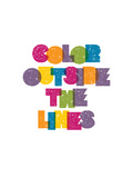 Color Outside the Lines Posters af Brett Wilson