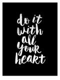 Do It With All Your Heart Plakat autor Brett Wilson