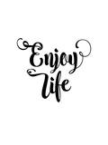 Enjoy Life Plakater af Brett Wilson