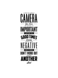 Life is Like a Camera Posters by Brett Wilson