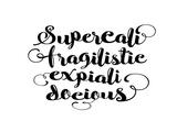 Supercalifragilisticexpialidocious 2 Poster af Brett Wilson