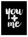 You + Me BLK Prints by Brett Wilson