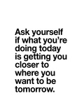 Brett Wilson - Ask Yourself if What Youre Doing Today - Reprodüksiyon