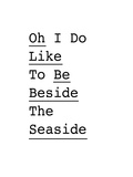 Oh I Do Like to be Beside the Seaside 2 Print by Brett Wilson