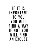 If It Is Important to You You Will Find a Way Reprodukcje autor Brett Wilson