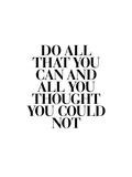 Do All That You Can Prints by Brett Wilson