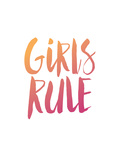 Girls Rule Prints by Brett Wilson