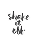 Shake it Off Prints by Brett Wilson