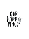 Our Happy Place Posters by Brett Wilson