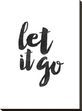 Let It Go Stretched Canvas Print by Brett Wilson