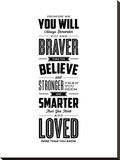Promise Me You Will Always Remember You Are Braver Stretched Canvas Print by Brett Wilson