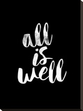 All Is Well BLK Stretched Canvas Print by Brett Wilson